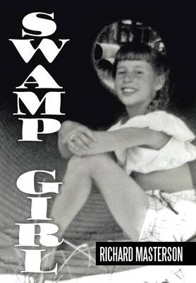 Swamp Girl - Masterson, Richard
