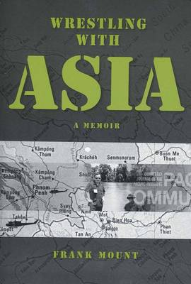 Wrestling with Asia - Frank Mount