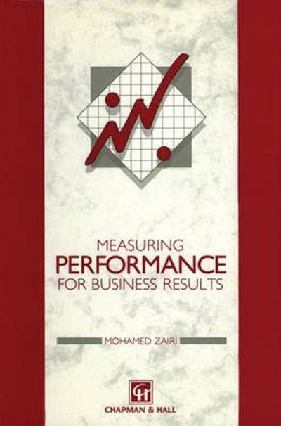 Measuring Performance for Business Results - Prof. Mohamed Zairi