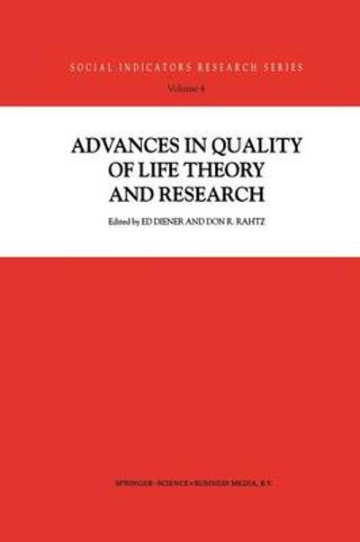 Advances in Quality of Life Theory and Research - Ed Diener