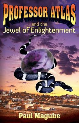 Professor Atlas and the Jewel of Enlightenment - Paul Maguire