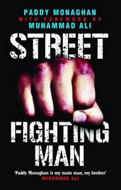 Street Fighting Man - Paddy Monaghan