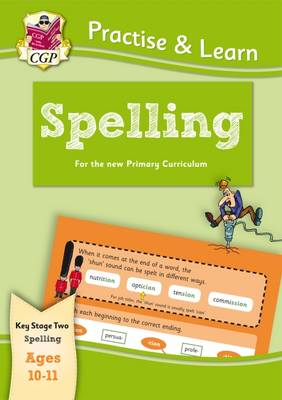 Practice & Learn: Spelling (ages 10-11) - Richard Parsons