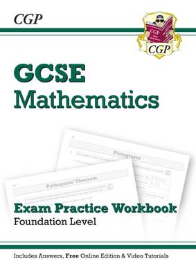 GCSE Maths Exam Practice Workbook (with Answers and Online Edition) - Foundation - Richard Parsons