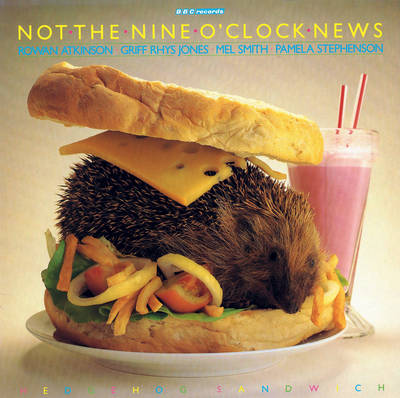 Not the Nine O'Clock News: Hedgehog Sandwich - Richard Curtis