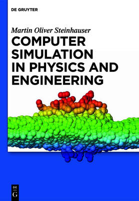Computer Simulation in Physics and Engineering - Martin Oliver Steinhauser