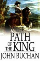 Path of the King - John Buchan