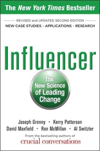 Influencer: The New Science of Leading Change, Second Edition (Paperback) - Joseph Grenny