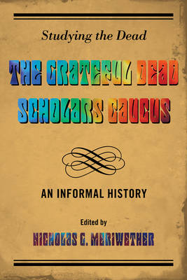Studying the Dead - Nicholas G. Meriwether