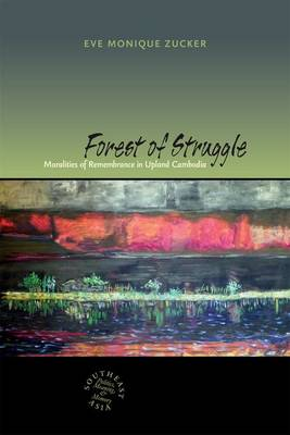 Forest of Struggle - Zucker, Eve Monique