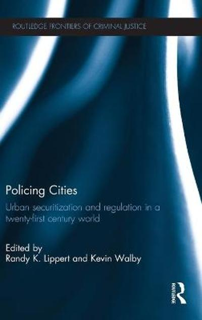 Policing Cities - Randy K Lippert