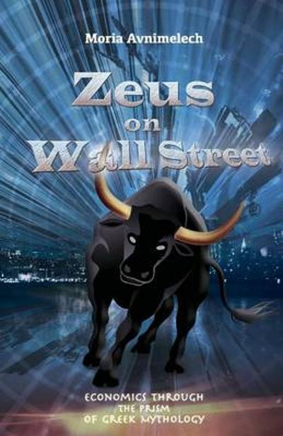 Zeus on Wall Street - Moria Avnimelech