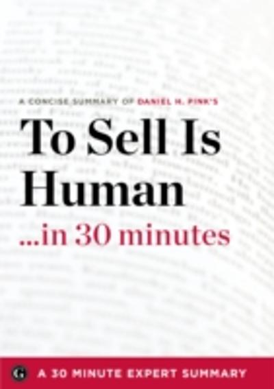 To Sell Is Human - 30 Minute Expert Series