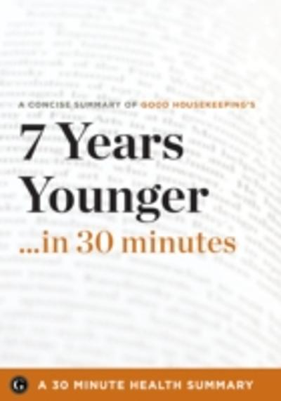 7 Years Younger - 30 Minute Health Series