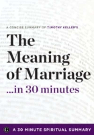 Meaning of Marriage - 30 Minute Spiritual Series