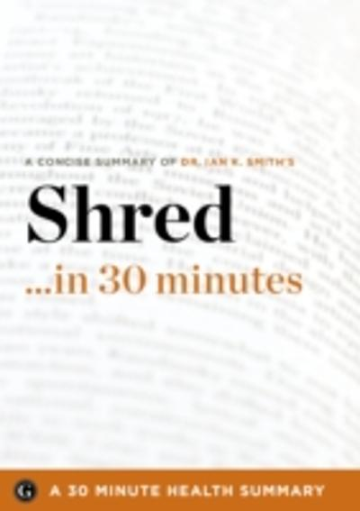 Shred - 30 Minute Health Series