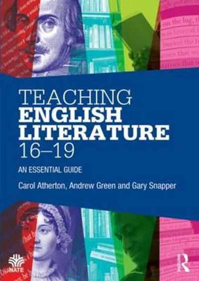 Teaching English Literature 16-19 - Andrew Green