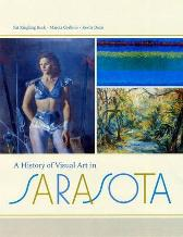 A History of Visual Art in Sarasota -