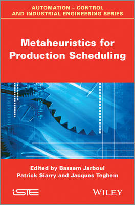 Metaheuristics for Production Scheduling - Jarboui, Bassem
