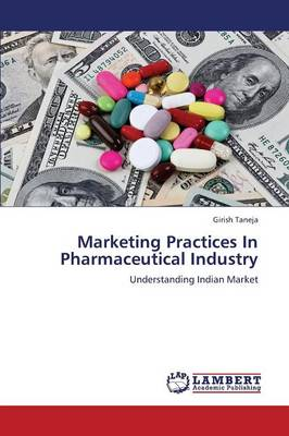 Marketing Practices in Pharmaceutical Industry - Taneja Girish