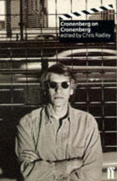 Cronenberg on Cronenberg - Chris Rodley