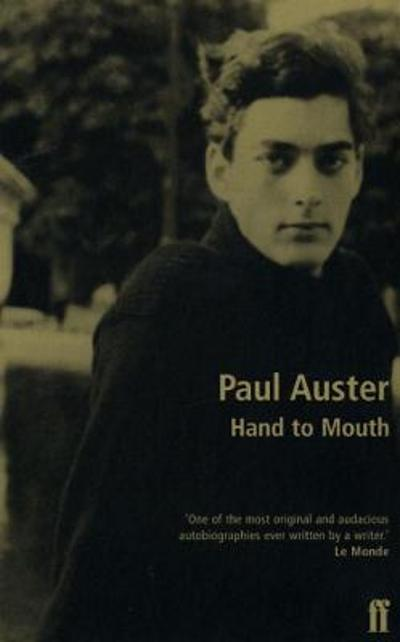Hand to Mouth - Paul Auster