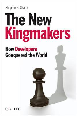 New Kingmakers - Stephen O'Grady