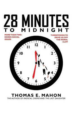 28 Minutes to Midnight - Thomas E Mahon