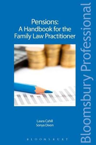 Pensions - A Handbook for the Family Law Practitioner - Laura Cahill