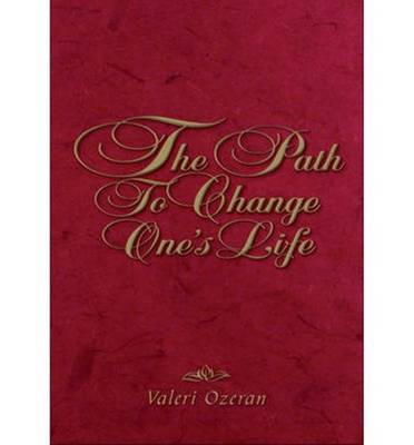 The Path to Change One's Life - Ozeran, Valeri