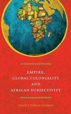 Empire, Global Continuity and African Subjectivity -