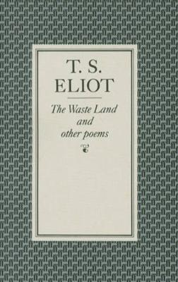 The Waste Land - T. S. Eliot