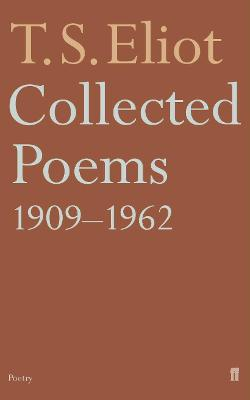 Collected Poems, 1909-62 - T. S. Eliot
