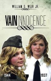 Vain Innocence - William D. Weir Jr.