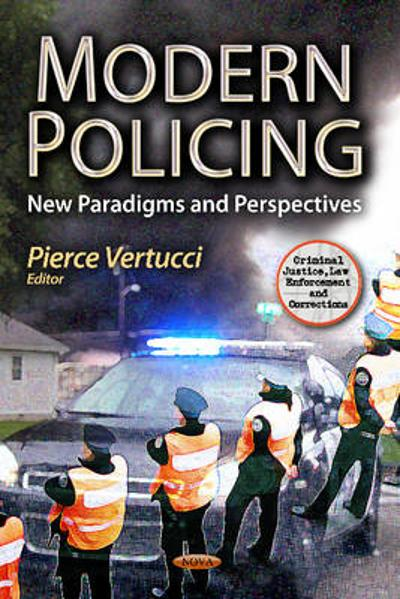 Modern Policing - Pierce Vertucci