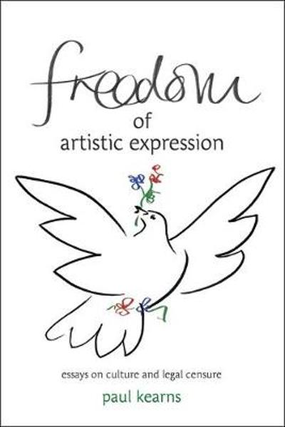 Freedom of Artistic Expression - Paul Kearns