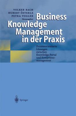Business Knowledge Management in Der Praxis -