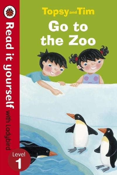 Topsy and Tim: Go to the Zoo - Read it yourself with Ladybird - Jean Adamson