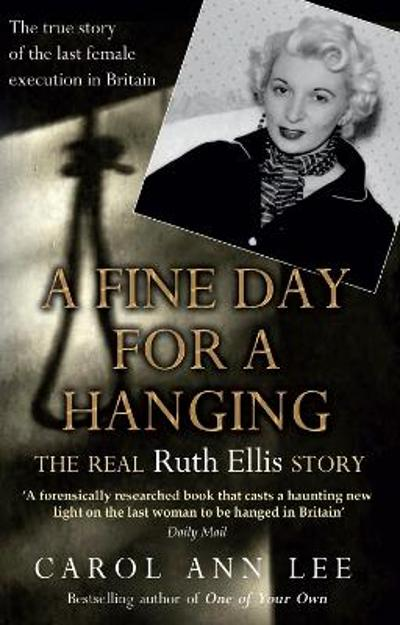 A Fine Day for a Hanging - Carol Ann Lee