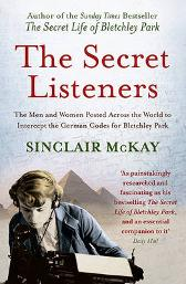 The Secret Listeners - Sinclair McKay