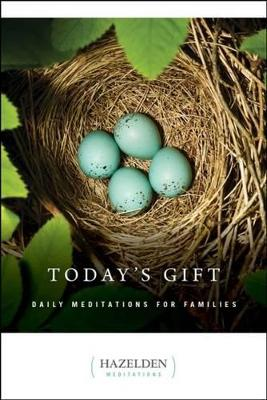 Today's Gift - Hazelden Meditations