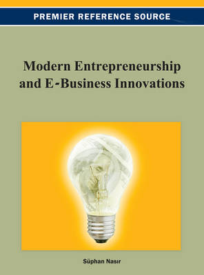 Modern Entrepreneurship and E-Business Innovations - Nasir, Suphan