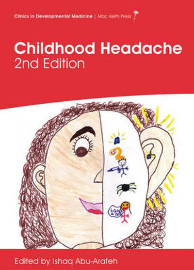 Childhood Headache, 2nd Edition - Ishaq Abu-Arafeh