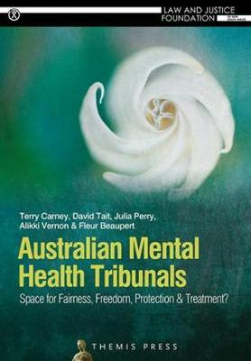 Australian Mental Health Tribunals - Terry Carney