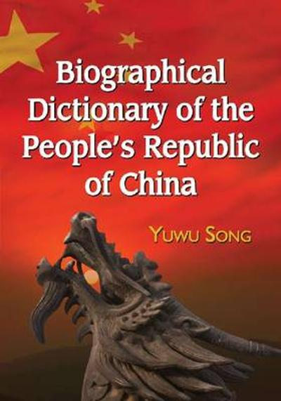 Biographical Dictionary of the People's Republic of China - Yuwu Song