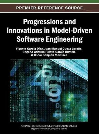 Progressions and Innovations in Model-Driven Software Engineering - Vicente Garcia Diaz