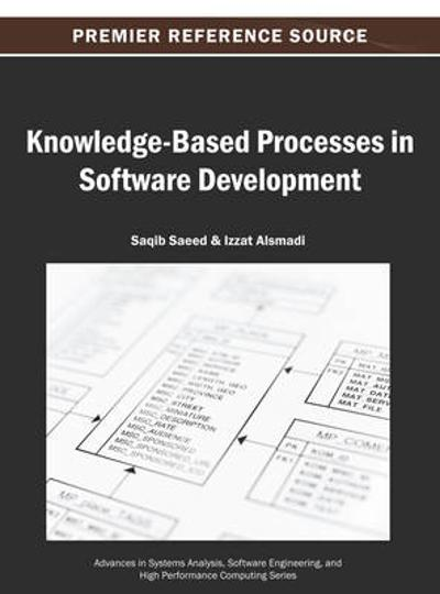 Knowledge-Based Processes in Software Development - Saqib Saeed