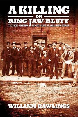 A Killing on Ring Jaw Bluff - Rawlings, Williams