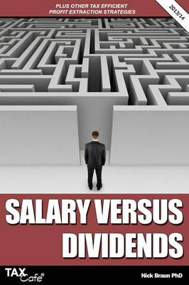 Salary Versus Dividends & Other Tax Efficient Profit Extraction Strategies - Nick Braun