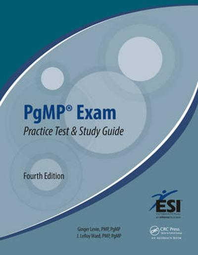PgMP (R) Exam Practice Test and Study Guide - Ginger Levin